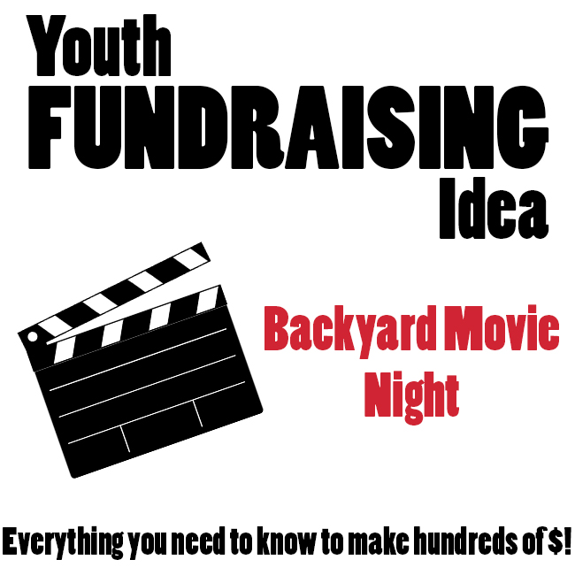 Summer Fundraising Idea: Backyard Movie Night