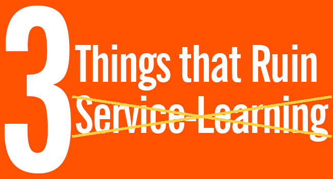 4.1.16-3-Things-that-Ruin-Service-Learning