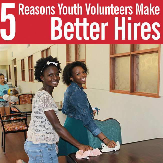 5 Reasons Youth Volunteers Make Better Hires